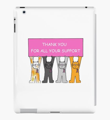 Thank you for all your support, breast cancer kittens. iPad Case/Skin