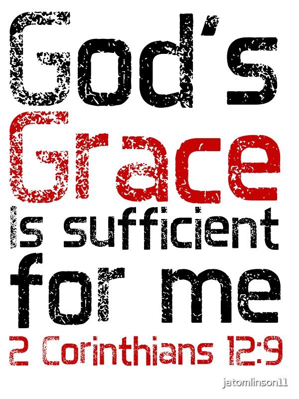 Quot God S Grace Is Sufficient 2 Corinthians 12 9 Quot Stickers By