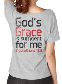 God's Grace is Sufficient 2 Corinthians 12:9 Women's Relaxed Fit T-Shirt