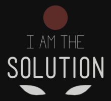 I Am The Solution by pabucast