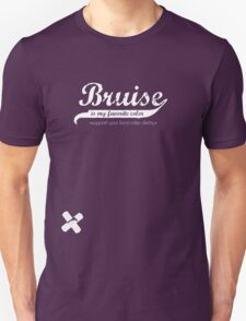Bruise is my favorite color Unisex T-Shirt