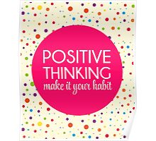Positive Thinking Quote  Poster