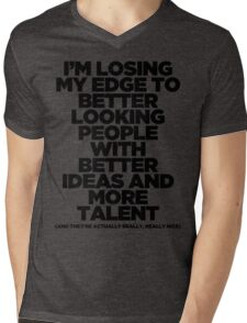 I'm Losing My Edge Mens V-Neck T-Shirt