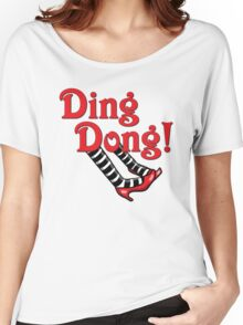 Ding Dong! The Wicked Witch Is Dead.  Wizard of Oz Women's Relaxed Fit T-Shirt