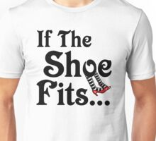 Wizard of Oz - If The Shoe Fits Unisex T-Shirt
