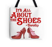 It's All About The Shoes -- Wizard of Oz Tote Bag