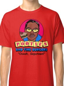 Pootie's Bad Time Burgers Classic T-Shirt