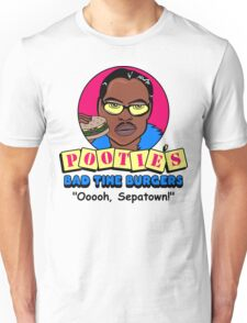 Pootie's Bad Time Burgers Unisex T-Shirt
