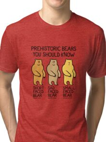 Prehistoric Bears You Should Know Tri-blend T-Shirt