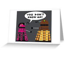 Teenage Dalek Greeting Card