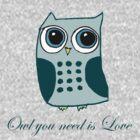 Owl you need is love by Zozzy-zebra