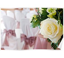 Wedding Rose and Chair Covers Poster