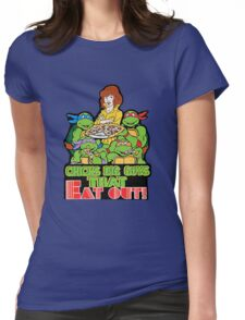 Chicks Dig Guys That Eat Out Womens Fitted T-Shirt