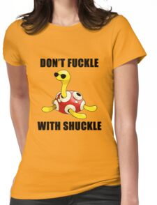 Don't Fuckle With Shuckle Womens Fitted T-Shirt
