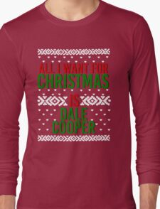 All I Want For Christmas (Dale Cooper) Long Sleeve T-Shirt