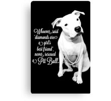 Girls Best Friend Rescued Pit Bull Canvas Print