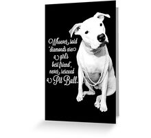 Girls Best Friend Rescued Pit Bull Greeting Card