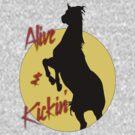 Alive n Kickin' by Anne Guimond