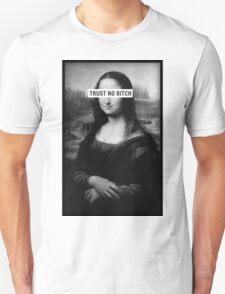 Mona Lisa - Trust no bitch T-Shirt