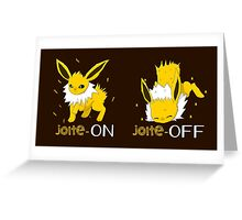 Turn off the jolt Greeting Card