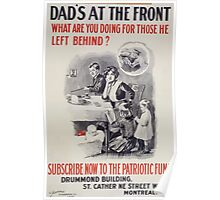 Dads at the front What are you doing for those he left behind Subscribe now to the Patriotic Fund Poster