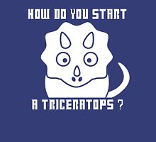 How do you start a Triceratops?! - Dr Who Unisex T-Shirt