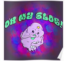 Oh my glob! Poster