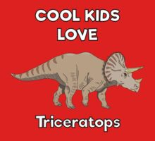 Cool kids love triceratops One Piece - Short Sleeve