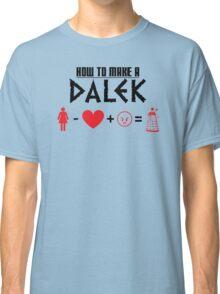How to Make a Dalek Classic T-Shirt