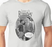 Leave it to Romney b&w Unisex T-Shirt
