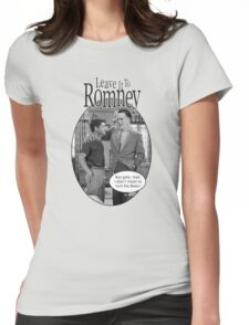 Leave it to Romney b&w Womens Fitted T-Shirt