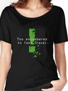 Too Encumbered to Fast Travel Women's Relaxed Fit T-Shirt