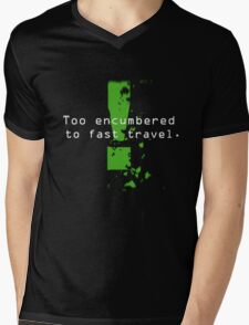Too Encumbered to Fast Travel Mens V-Neck T-Shirt