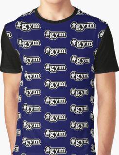 Gym - Hashtag - Black & White Graphic T-Shirt
