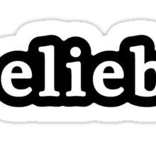Belieber - Hashtag - Black & White Sticker