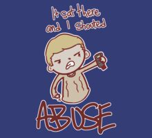 ABUSE!! by saltyblack