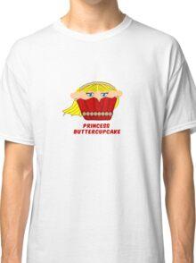 THE PRINCESS BUTTERCUPCAKE parody Classic T-Shirt