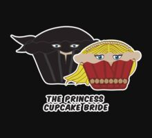 THE PRINCESS CUPCAKE BRIDE parody by M. E. GOBER