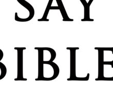 Say Bible Kardashian Sticker