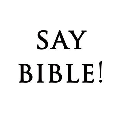 Say Bible Kardashian Sticker