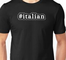 Italian - Hashtag - Black & White Unisex T-Shirt