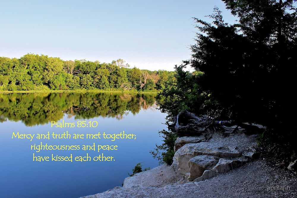 Righteousness and Peace have Kissed Each Other by aprilann