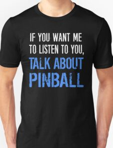 Talk About Pinball T-Shirt