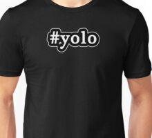 YOLO - Hashtag - Black & White Unisex T-Shirt