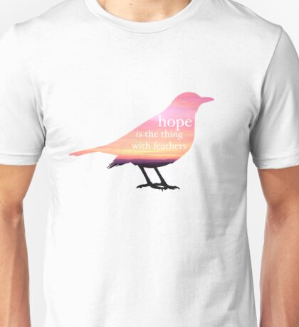 """Hope Is the Thing with Feathers"" Unisex T-Shirt"