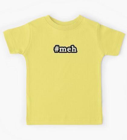 Meh - Hashtag - Black & White Kids Tee