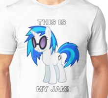 Vinyl Scratch DJ PON-3 THIS IS MY JAM! Unisex T-Shirt