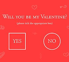 Will You Be My Valentine? by Ovidiu Avrămuş
