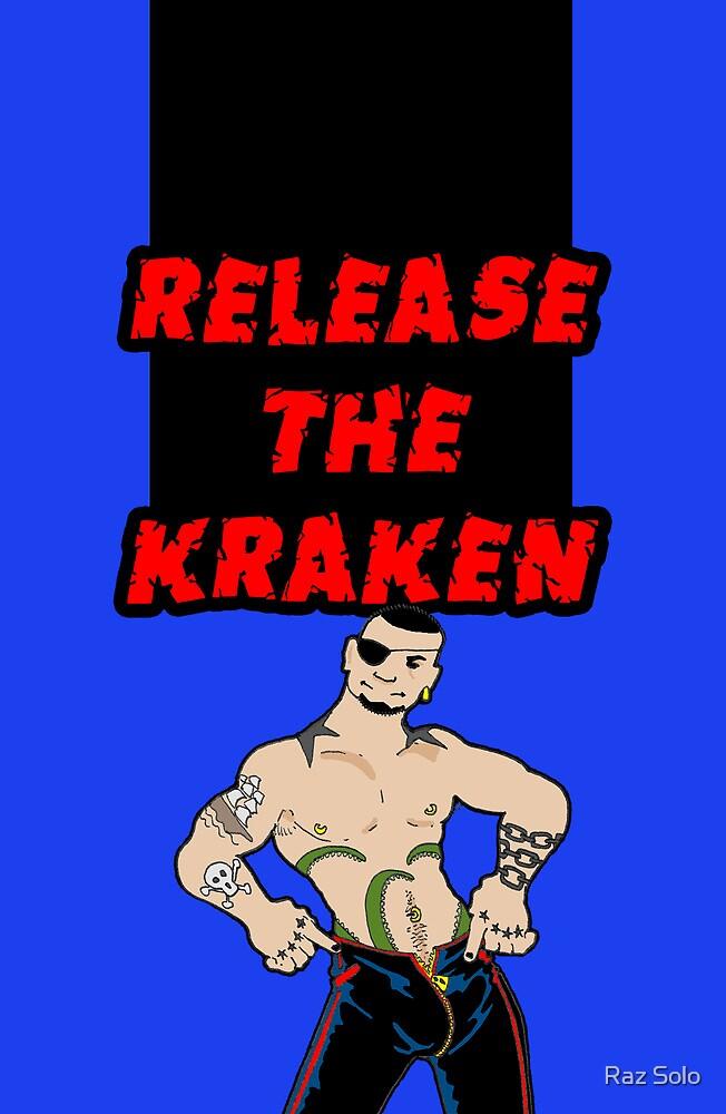 Release the Kraken by Raz Solo