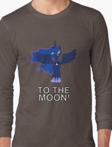 Luna Nightmare Moon - TO THE MOON! Long Sleeve T-Shirt